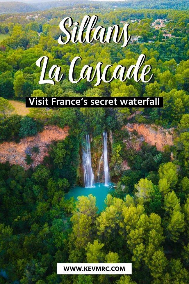 Sillans la Cascade – Amazing waterfall in Var, France
