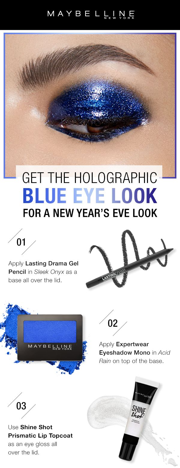 Get this glossy, holographic blue eye for your New Years Eve makeup look!  First, use Lasting Drama Gel Pencil in 'Sleek Onyx' as a base all over the lid.  Apply Expert Wear Eyeshadow in 'Acid Rain' on top of the base.  Then, use Shine Shot Prismatic Lip Topcoat as an eye gloss all over the lid.
