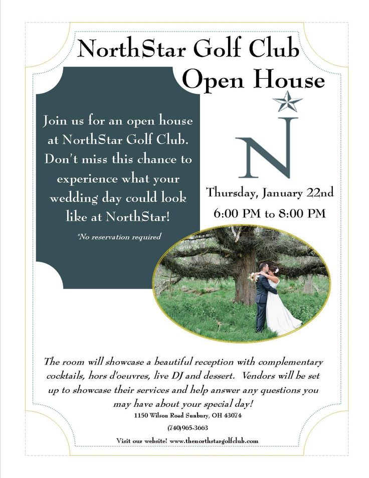 Dont Miss Our Open House January 6 Pm To 8 Come Experience What Your Wedding Day Could Look Like At NorthStar