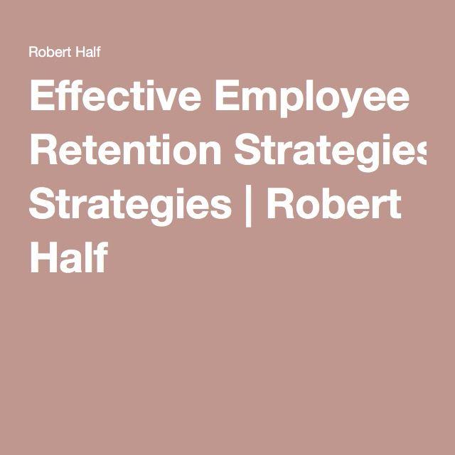 Best 25+ Employee retention ideas on Pinterest Hiring employees - effective employee management strategy