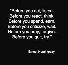 Various Quotations And Famous Sayings | evergreen words . A great famous quote by Ernest Hemingway . #ErnestHemingway #FamousQuote #HemingwayQuote