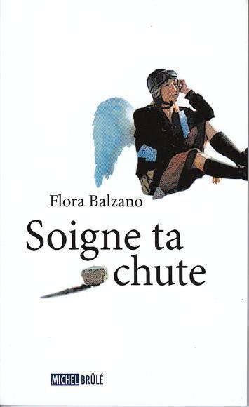 Soigne ta chute de Flora Balzano
