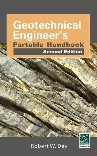 Geotechnical Engineers Portable Handbook, Second Edition by Robert Day. $49.03. http://accrosstherain.com/showme/dpzyb/Bz0y0b7hJxGz6pMkUr0w.html