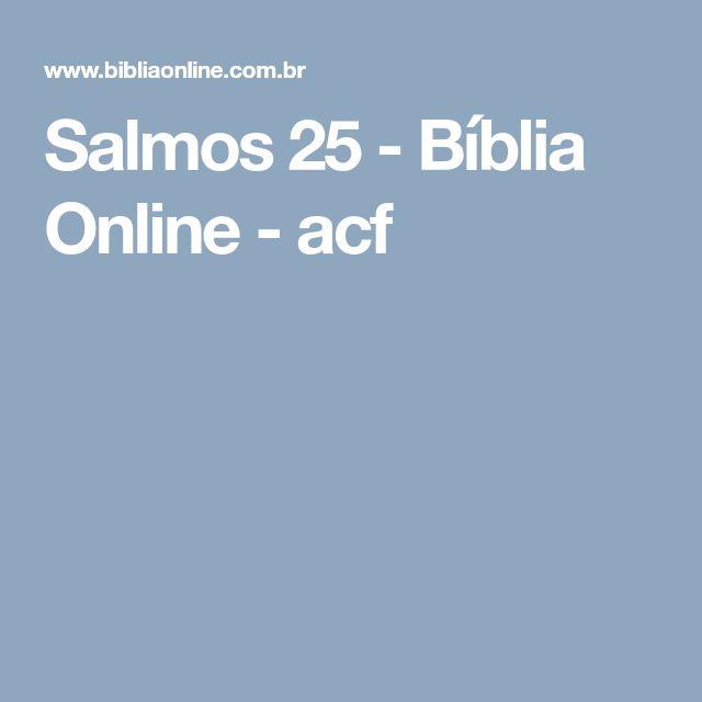 Salmos 25 - Bíblia Online - acf