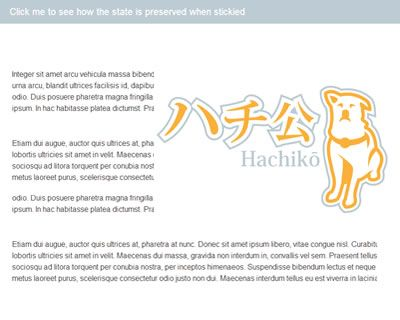 Hachiko – jQuery Sticky Plugin http://paulyuan.ca/hachiko/example/
