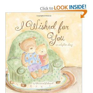 I Wished for You: an adoption story follows a conversation between Barley Bear and his Mama as they curl up in their favorite cuddle spot and discuss how they became a family. Barley asks Mama the questions many adopted children have, and Mama lovingly answers them all.
