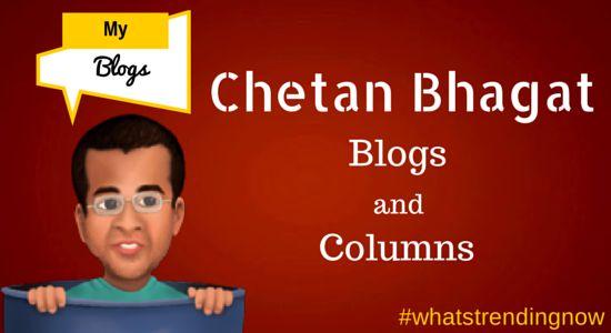 Chetan Bhagat Blogs and Columns