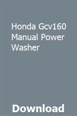 Honda Gcv160 Manual Power Washer download pdf