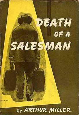 Death of a Salesman- Arthur Miller
