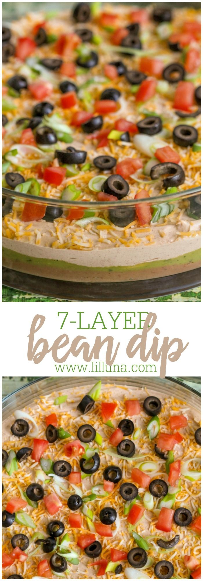 7-Layer Bean Dip - our family's favorite recipe with loads of flavor and all your favorite dip ingredients including avocados, olives, tomatoes, cheese and more! It's a must-have appetizer at most family functions.