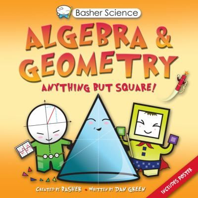 Uses cartoon-style characters to explain the basics of algebra and geometry, discussing such concepts as numbers, shapes, equations, relations, functions, and graphs. Gr.5-9.