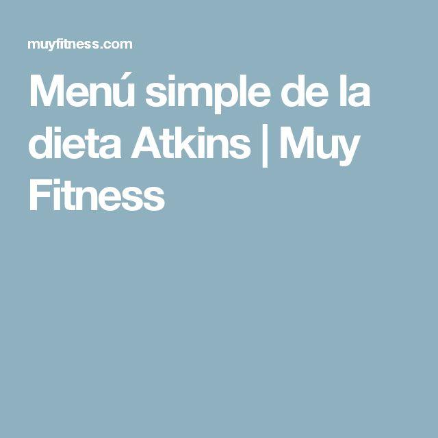 Menú simple de la dieta Atkins | Muy Fitness