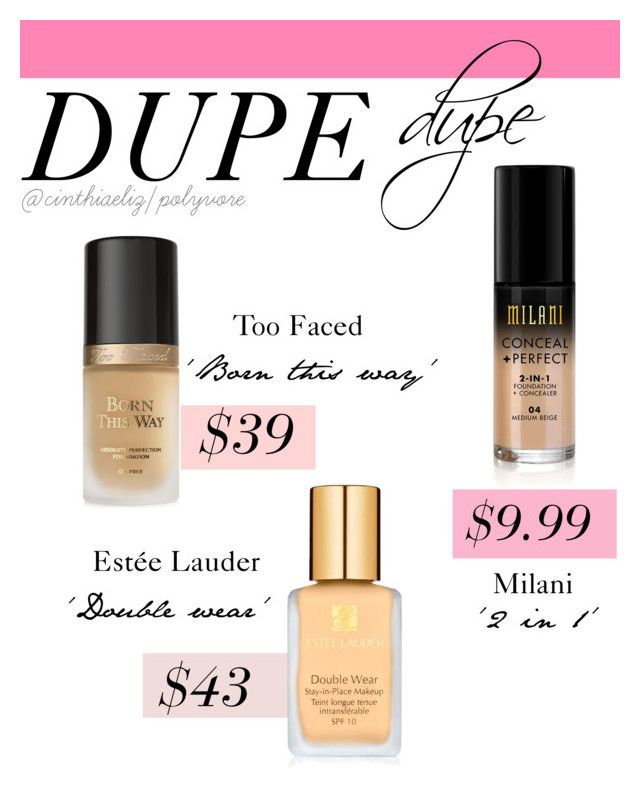 Foundation Dupes by cinthiaeliz on Polyvore featuring polyvore, beauty, Too Faced Cosmetics and Estée Lauder