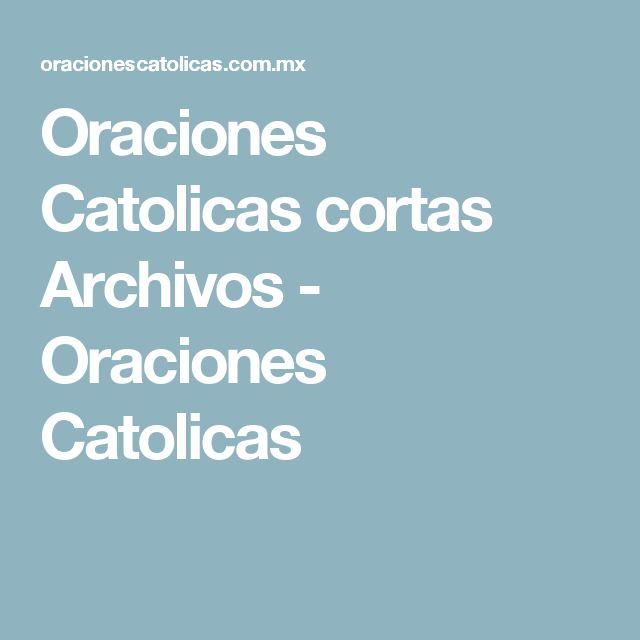 Oraciones Catolicas cortas Archivos - Oraciones Catolicas