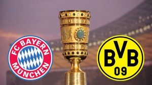 TV Online  Live Streaming BAYERN MUNCHEN VS BORUSSIA DORTMUND Jadwal Siaran Langsung Final DFB Pokal Malam Ini inbol.net