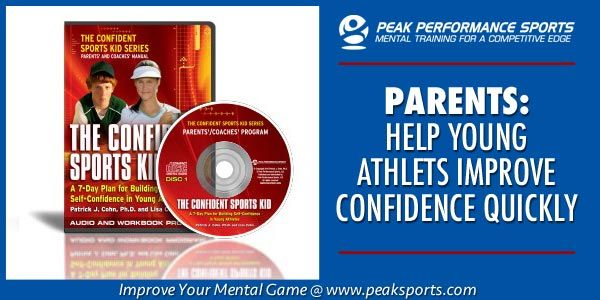 PARENTS: Help young athletes improve confidence and overcome common confidence killers that destroy motivation and fun in sports! #peaksports http://www.peaksports.com/the-confident-sports-kid-cd-program/