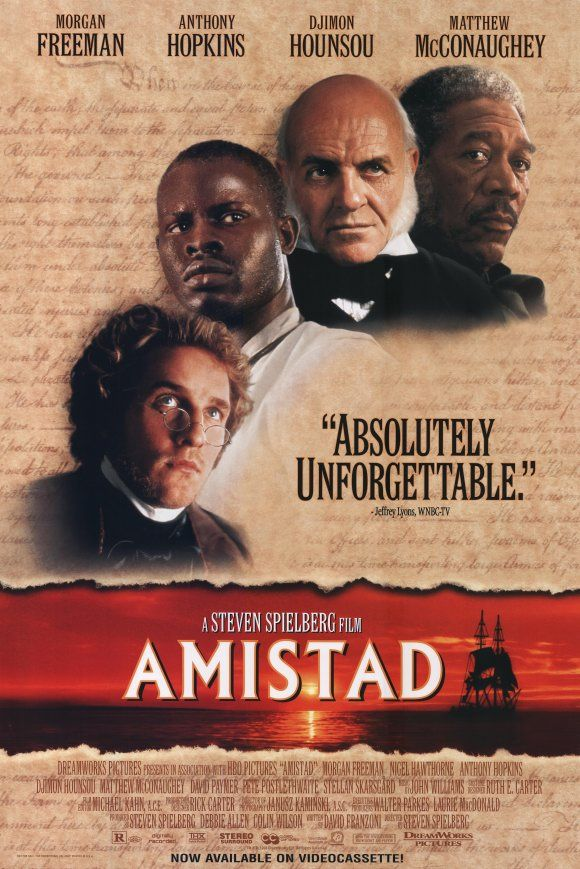 Amistad - Chronicles the 1839 revolt on board the slave ship Amistad bound for America. Much of the story involves the court-room drama about the slave who led the revolt.