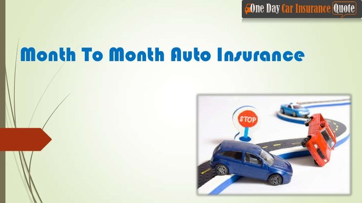 Get Month To Month Auto Insurance Quote with lower premium rates.