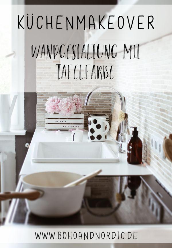 Küche Neu Gestalten   Schnell Und Einfach Mit Tafelfarbe | Kreative Ideen  Aus Boho And Nordic | Pinterest