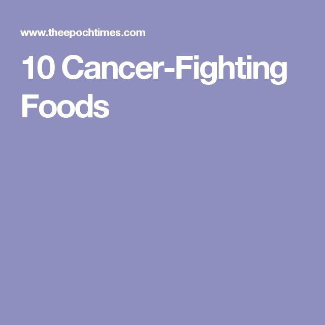 10 Cancer-Fighting Foods