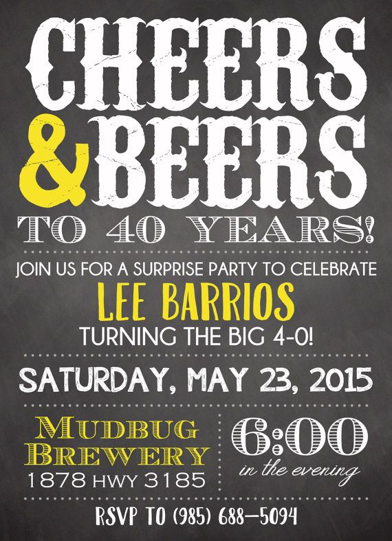 Cheers and Beers Birthday Invite Beers and Cheers Man