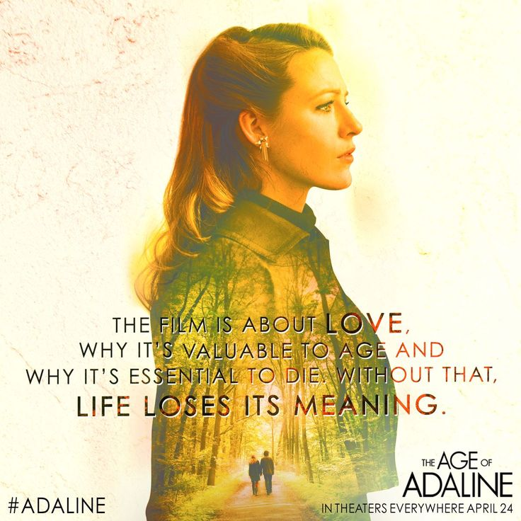 The Age of Adaline Quote// It was AMAZZINNGGG