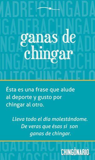 «Ganas de chingar», el poster de la semana en @ElChingonario: