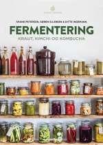 Opskrifter: Sådan kommer du i gang med fermentering - Politiken.dk