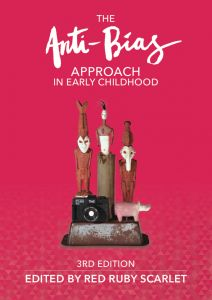 Edited by Red Ruby Scarlet This 3rd edition of The Anti-Bias Approach in Early Childhood is a celebration! This edition revisits and builds upon the content from the two previous editions to include research and practice that has shaped early childhood over the past 15 years. The content of this book is essential to everyone in the early childhood community as we work together to make children's lives beautiful and inclusive in pursuit of a fair and equitable world.