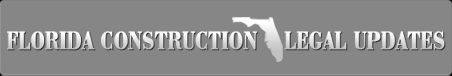THE SLOW OR NOT SO SLOW DEATH OF THE ECONOMIC LOSS RULE | :: Florida Construction Legal Updates ::