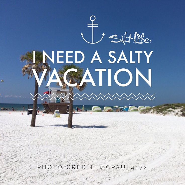 Who Needs A Vacation SaltLife