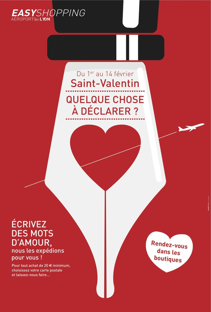 """Grand dispositif d'animation de l'aeroport St Exupéry de Lyon. Pendant la quinzaine précédant la St Valentin, tous les clients des boutiques de l'aeroport, s'ils ont """"quelque chose à déclarer"""", pourront choisir une carte postale avec des mots d'amour. Nous l'expédions pour eux, n'importe où dans le monde."""