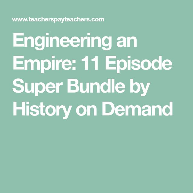 Engineering an Empire: 11 Episode Super Bundle by History on Demand