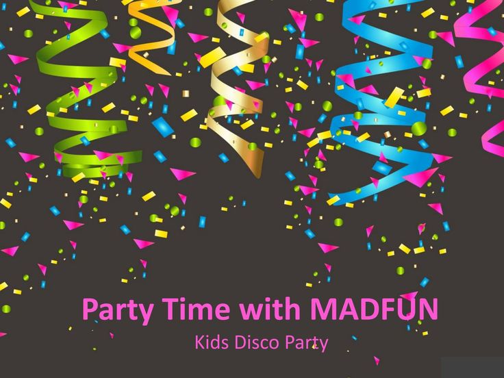 #Party #Time with MADFUN