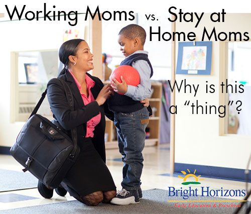 working moms vs stay at home moms essay You may even find that your kid learns to do things for herself earlier and faster than the kids of stay-at-home moms (though some working moms feel just the opposite) some stay-at-home moms feel their babies are clingier than those of working moms.