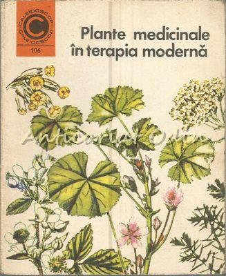 Plante Medicinale In Terapia Moderna - Maria Alexandriu-Peiulesc