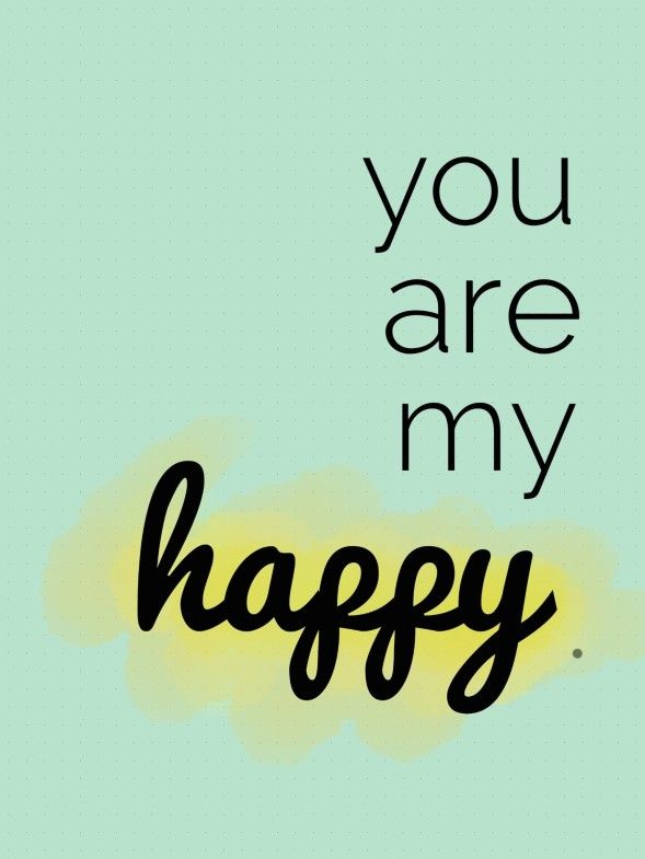 you are my happy, couple quotes, cute love quotes, happiness quotes, of what matters most, realizing what matters most, finding happiness in spouse