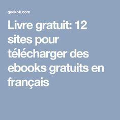 Livre gratuit: 12 sites pour télécharger des ebooks gratuits en français