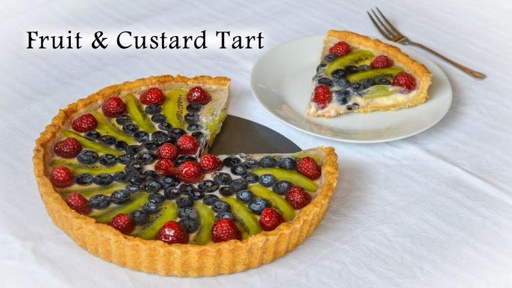 The Ultimate Fruit and Custard Tart Recipe!
