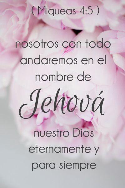 Miqueas 4:5 Aunque todos los pueblos anden cada uno en el nombre de su dios, nosotros con todo andaremos en el nombre de Jehová nuestro Dios eternamente y para siempre.♔