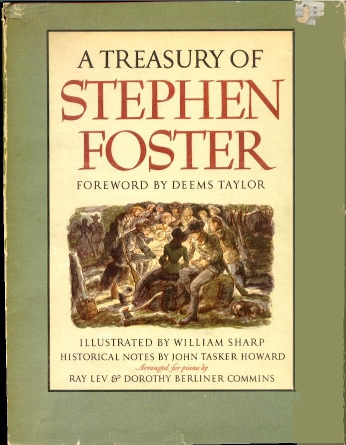 A Treasury Of Stephen Foster Music Song Book HC Piano Minstrel History 1946 1st