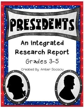 President Research Report Integrated for Social Studies and ELA FREEBIE