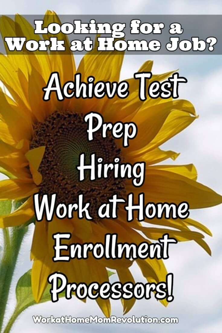 Achieve Test Prep is hiring work at home entry-level enrollment processors in the U.S. You must have your own computer (less than three years old) and reliable high-speed Internet. Awesome work from home opportunity with established company. You can make money from home!