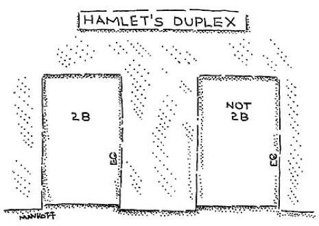 Hamlet's Duplex.