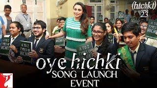 Oye Hichki - Song Launch Event | Rani Mukerji | Hichki | موفيز هوم  Oye Hichki - Song Launch Event | Rani Mukerji | Hichki