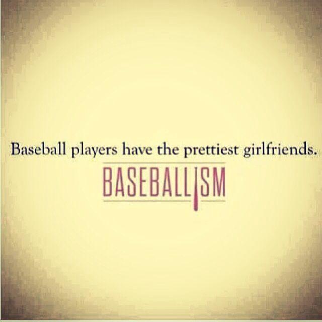 It's true.. Baseball players do have the prettiest girlfriends!
