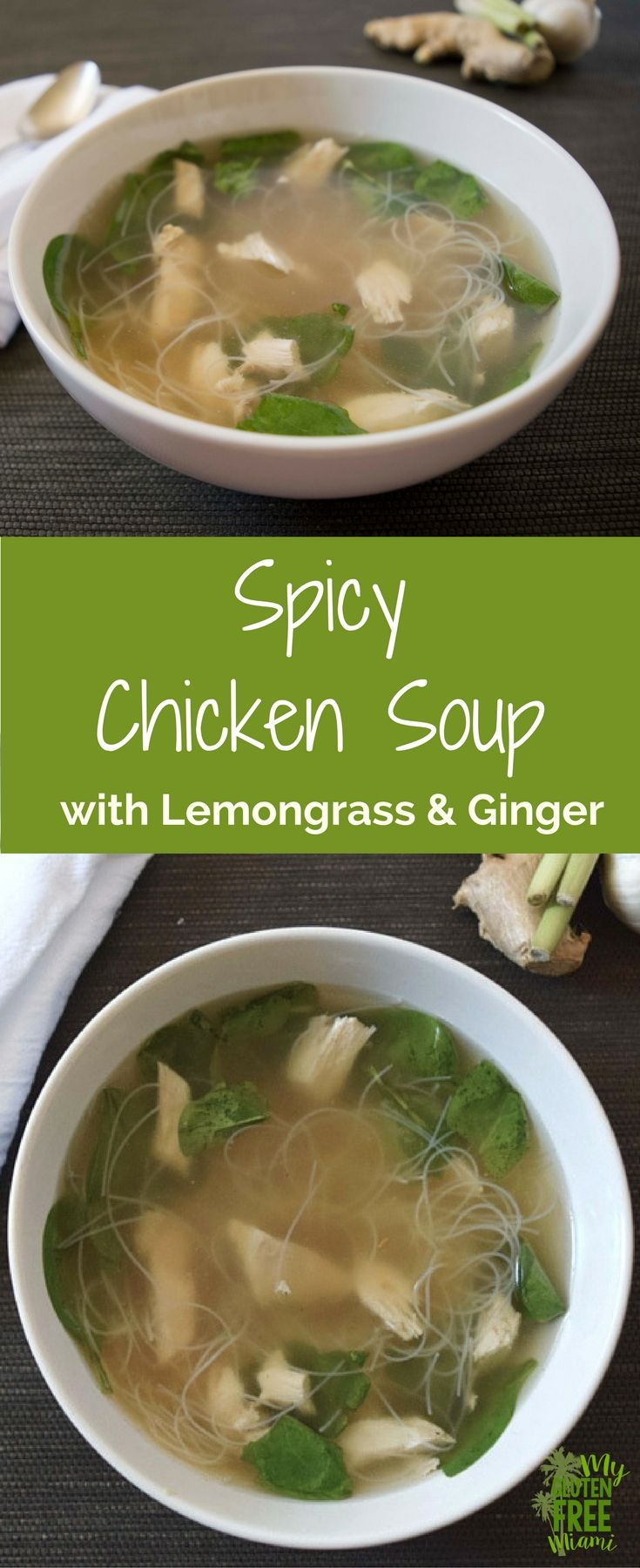 Spicy Chicken Soup made with lemongrass, ginger and just a hint of red pepper, it will have you feeling warm all over. via @GLUTENFREEMIAMI