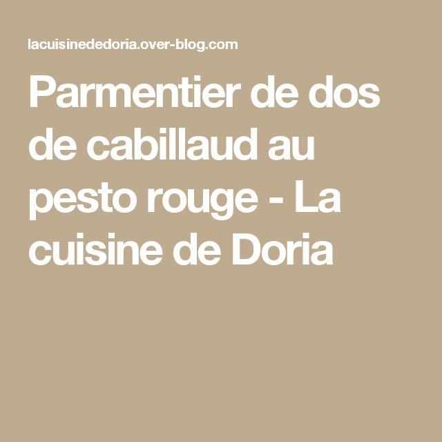 Parmentier de dos de cabillaud au pesto rouge - La cuisine de Doria