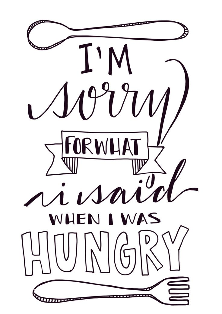 I'm sorry for what I said when I was hungry _ instant digital download by Yepsidoodle on Etsy