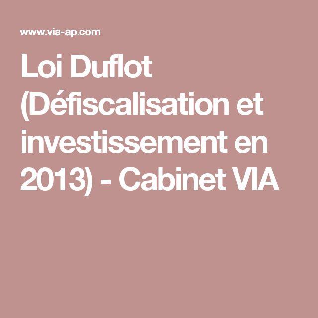 Loi Duflot (Défiscalisation et investissement en 2013) - Cabinet VIA